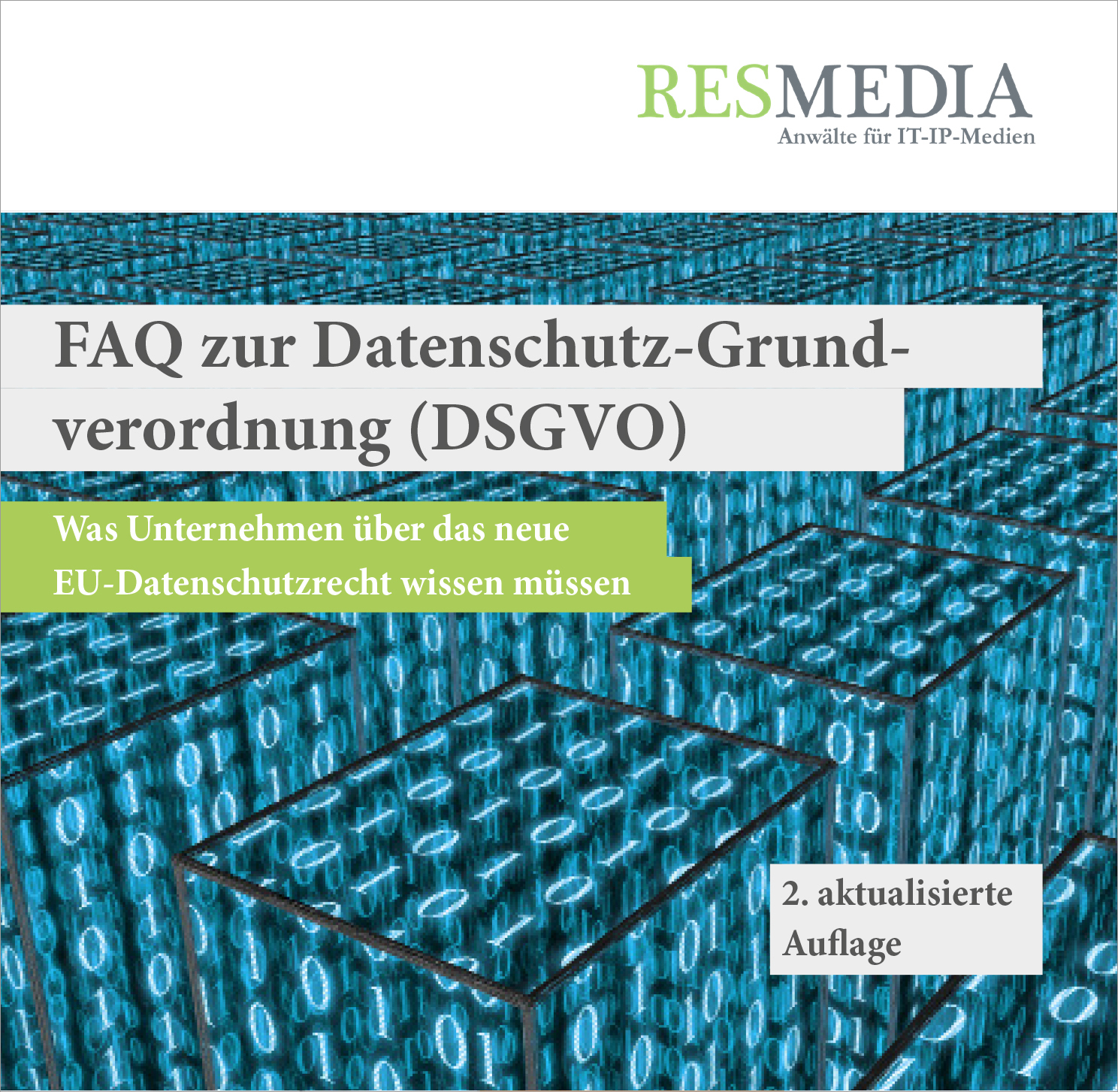 RESMEDIA_Booklet_FAQ_Datenschutzgrundverordnung DSGVO IT-Recht