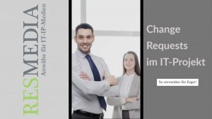 Change Request im IT-Projekt