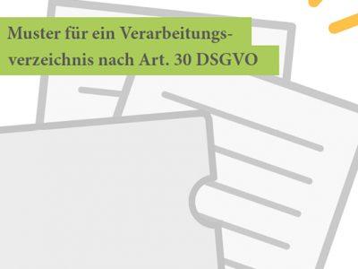 Muster Verarbeitungsverezichnis Nach Art. 30 DSGVO